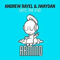 Andrew Rayel & Jwaydan – Until The End