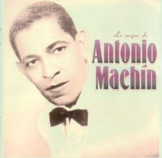 Antonio Machin - Lo Mejor De Antonio Machin - 2002