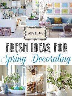 Fresh Ideas for Spring Decorating #springishere #springdecor