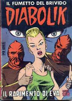 Diabolik, Serpieri, Old Comics, Audiobooks, This Book, 21st, Graphic Novels, Iphone 11, Free Apps