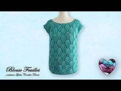 "Blouse feuilles Crochet Relief ""Lidia Crochet Tricot"" - YouTube Blouse Au Crochet, Lidia Crochet Tricot, Crochet Patron, Short Sleeve Dresses, Knitting, Sweaters, Handmade, Relief, Youtube"
