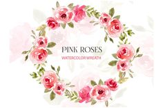 Watercolor wreath Clipart Pink Roses by CozyBrush on @creativemarket