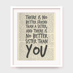 Sister Quote Gift, There is No Better Friend Than a Sister, And There is No Better Sister Than You, Gift For Sister, Instant Download by myprintableartshop on Etsy