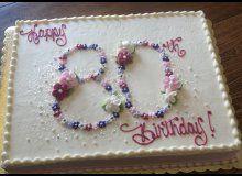 80th Birthday Cake (custom decorated by Kowalski's)