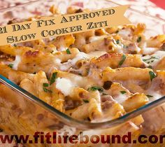 Fit Life Bound | 21 Day Fix Approved - Slow Cooker Ziti