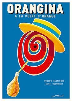 I collect vintage Villemot posters for Orangina and other European drinks :)