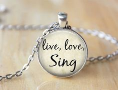 Live Love Sing  Quote Necklace  Singing by ShakespearesSisters, $9.00
