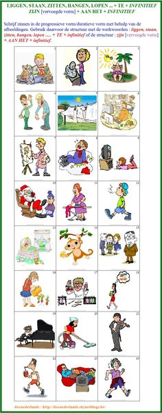 Schrijf zinnen in de progressieve vorm/duratieve vorm met behulp van de afbeeldingen : bv. Hij zit ..... te ....... ; Het kind is aan het .....; ... / Ecris des phrases à la forme progressive à l'aide des illustrations : par ex. Het kind ligt ..... te ........ ; Het kind is aan het .....; ... + Voorbeeldzinnen / Phrases-modèles : http://docnederlands.skynetblogs.be/archive/2015/09/21/exercice-de-grammaire-contextualise-verbes-de-position-ligge-8503023.html