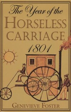 The Year of the Horseless Carriage 1801   -     By: Genevieve Foster