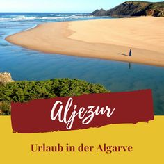 Aljezur ist ein Ort an der Westküste der Algarve im Süden Portugals. Hier kann man super Urlaub machen! #reisen #portugal Algarve, Strand, Super, Travelling, Cartoon, Places, Destinations, Knowledge, Vacation