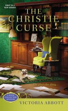 The Christie Curse (2013) (The first book in the Book Collector Mystery series) A novel by Victoria Abbott