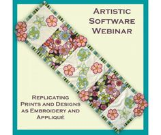 Join us for this Artistic Suite Software webinar on how to replicate prints and patterns in the software to create matching embroidery and appliqué!
