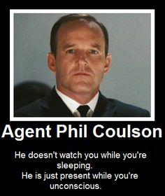I love Agent Coulson.