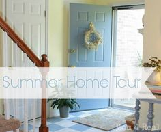 Summer Home Tour 2013 - Mom 4 Real