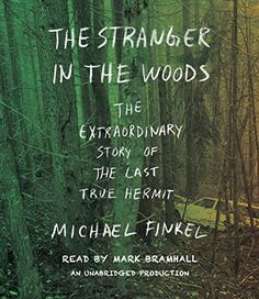 The Stranger in the Woods: The Extraordinary Story of the... https://www.amazon.com/dp/110192490X/ref=cm_sw_r_pi_dp_x_mB7.yb2ZZ0Y3M