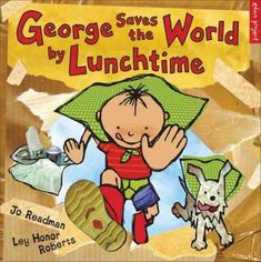Booktopia has George Saves The World By Lunchtime, Eden Project Books by Jo Readman. Buy a discounted Paperback of George Saves The World By Lunchtime online from Australia's leading online bookstore. Primary School Curriculum, Eden Project, Green Books, Save The Children, New Green, Lunch Time, Paperback Books, Story Time, Change The World