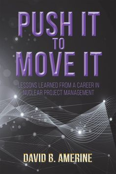 """""""Push It To Move It"""" by Page Publishing Author David B. Amerine! Click the cover for more information and to find out where you can purchase this great book!"""
