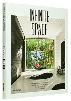 Infinite Space: Contemporary Residential Architecture and Interiors Photographed by James Silverman - Møbla Architecture Résidentielle, Contemporary Architecture, Contemporary Interior, Best Design Books, Interior Design Books, Glasgow, Space Matters, Space Books, Lomography