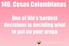OMG!! YES!   #colombianproblems