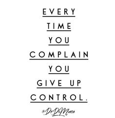 People used to tell me that I used to complain A LOT!    I didn't see it. I couldn't see it. I was wired to blame other for why things weren't going my way.    We are telling ourselves that we do not control our destiny. But the truth is that we do.       Ask yourself, did I really not contribute to this at all? Was this completely out of my power? In fact you were responsible.       Responsibility if power. Use it wisely.     #manifestation #mindset #awareness #meditation
