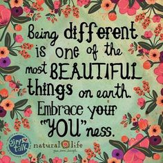 ☮ American Hippie Quotes ~ Be Different . Quotes Dream, Life Quotes Love, Great Quotes, Quotes To Live By, Inspirational Quotes, Embrace Life Quotes, Living Life Quotes, True Happiness Quotes, Motivational