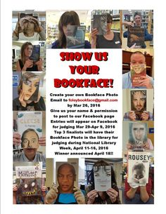 Foley Public Library is having a Bookface Contest! Read flyer above for specifi. , Foley Public Library is having a Bookface Contest! Read flyer above for specific details or call the library at , Library Week, College Library, Elementary Library, School Library Displays, Middle School Libraries, School Library Lessons, Public Libraries, Library Science, Library Activities