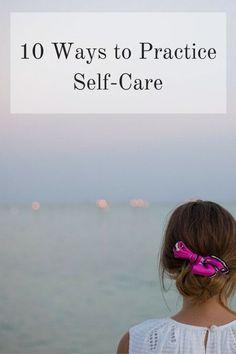 10 Ways to Practice Self-Care