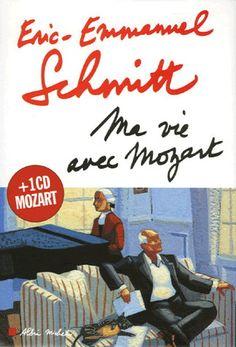 Eric-Emmanuel Schmitt - Ma Vie Avec Mozart (lecture de nuit)