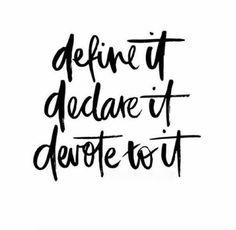 define, declare, devote