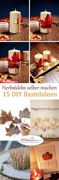 Make autumn decoration yourself - 15 DIY craft ideas for the third .- Make autumn decoration yourself – 15 DIY craft ideas - Diy Home Crafts, Crafts For Kids, Summer Crafts, Easter Crafts, 70s Decor, Home Decor, Deco Floral, Autumn Crafts, Diy Candles