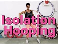 Hoop Isolations Tutorial - Pulsing, Pushing & Sliding - YouTube