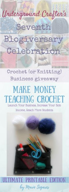 Crochet (or Knitting) Business Kit Giveaway! Enter through April 4, 2018 to win Make Money Teaching Crochet and a 30-minute Skype consultation about their crochet or knitting business at a mutually agreeable time before June 30, 2018.