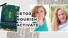 Detox, Nourish Activate: Plant