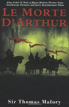 Sir Thomas Malory   Le Morte d'Arthur