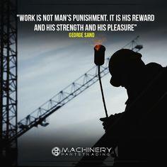 """Work is not man's punishment. It is his reward and his strength and his pleasure"" . George Sand . . . #machinerypartstrading #machinery #machineryparts #heavyequipments #sales #equipments #CumminsPUMP #Equipment #instagood #parts #likes  #caterpillar #cat #volvo #bobcat #case #komatsu #jonhdeere #kubota #terex #mack #hitachi #cummins"