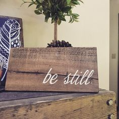 Items similar to Be still reclaimed wood sign rustic wall decor christian wood sign inspirational quote wall mantle decor hand painted wood sign bible verse on Etsy Pallet Crafts, Pallet Art, Pallet Signs, Wood Crafts, Pallet Projects, Pallet Wood, Barn Wood, Diy Crafts, Diy Home Decor Rustic