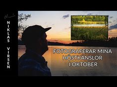 FOTOGRAFERAR MINA HÖSTKÄNSLOR I OKTOBER med Niklas Virsen
