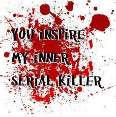 And I've got a doozy of a killer on paper... >_>