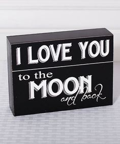 Look what I found on #zulily! 'I Love You to the Moon' Box Sign #zulilyfinds