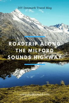 Roadtrip along the Milford Sounds Highway in New Zealand | DIYDenmark Travel Blog #travel #travelblogger Australia Destinations, Australia Travel, Travel Destinations, New Zealand Travel Guide, New Zealand Adventure, Road Trip Europe, Visit New Zealand, Denmark Travel, Road Trip Hacks