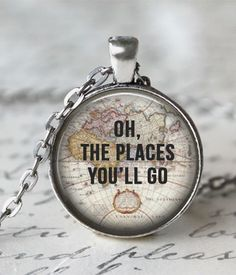 Oh, The places you'll go pendant