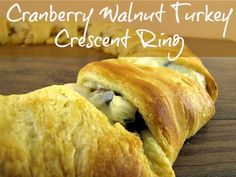 Cranberry Walnut Turkey Crescent Ring - perfect for left over Thanksgiving turkey