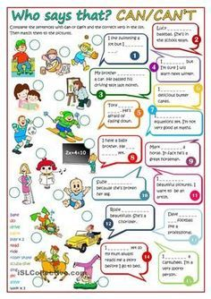 A worksheet to practise modal verbs (CAN). Students have to complete the sentences with CAN or CAN´T and the correct verb in the list. Then match them to the pictures. B&W version and KEY included. Thanks for all your comments. Have a nice weekend mada :) - ESL worksheets