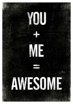 Valentines Quote print, typographic poster, black and white art, inspirational quote, you plus me equals awesome A3. $19.00, via Etsy.