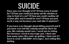 Suicide isn't something to joke about it's something that people have actually done it's serious