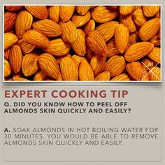 COOKING TIPS – HOW TO PEEL OFF ALMONDS SKIN QUICKLY
