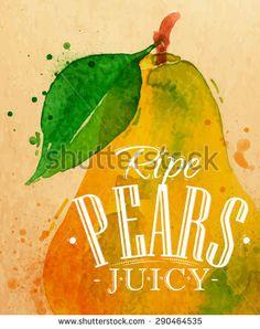 Poster watercolor pear lettering ripe pears juicy drawing on kraft