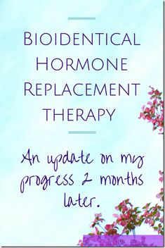 BioIdentical Hormone Replacement Therapy: 2 Months In - The one where I am sleeping all day, and covered in acne! Testosterone Hormone, Bioidentical Hormone Therapy, Bioidentical Hormones, Hormone Replacement Therapy, Female Hormones, Menopause Symptoms, Metabolic Syndrome, 2 Months