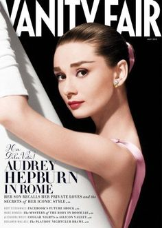 Very Best of May Fashion Magazine Covers (Updated!) Audrey Hepburn on the cover of Vanity Fair.Audrey Hepburn on the cover of Vanity Fair. Audrey Hepburn Sons, Audrey Hepburn Outfit, Audrey Hepburn Photos, Natalie Wood, Rita Hayworth, Grace Kelly, Carla Bruni Sarkozy, Vanity Fair Magazine, Magazin Covers