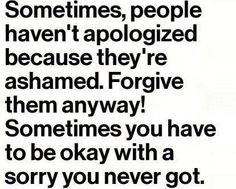Forgive them anyway!